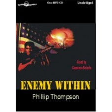 ENEMY WITHIN, by Phillip Thompson, Read by Cameron Beierle