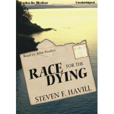 RACE FOR THE DYING, by Steven F. Havill, (Dr. Thomas Parks Series, Book 1), Read by John Pruden
