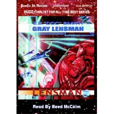 "GRAY LENSMAN, by E.E. ""Doc"" Smith, (The Lensman Series, Book 4), Read by Reed McColm"