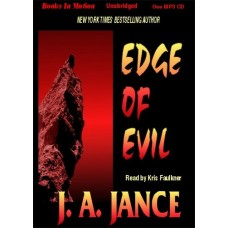 EDGE OF EVIL, by J.A. Jance, Read by Kris Faulkner