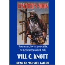 LYNCHER'S MOON, by Will C. Knott, Read by Michael Taylor
