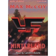HINTERLAND, by Max McCoy, Read by Cameron Beierle