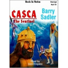 CASCA: THE SENTINEL, by Barry Sadler, (Casca Series, Book 9), Read by Gene Engene