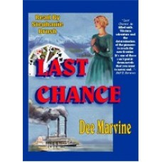 LAST CHANCE, by Dee Marvine, Read by Stephanie Brush