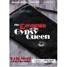 THE REVENGE OF THE GYPSY QUEEN, by Kris Neri, (Tracy Eaton Series, Book 1), Read by Stephanie Brush