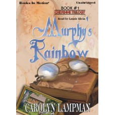 MURPHY'S RAINBOW, by Carolyn Lampman, (Cheyenne Trilogy Series, Book 1), Read by Laurie Klein