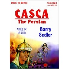 THE PERSIAN, by Barry Sadler, (Casca Series, Book 6), Read by Gene Engene