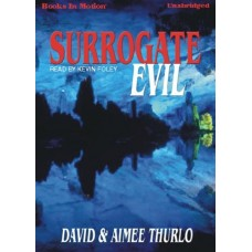 SURROGATE EVIL, by David and Aimee Thurlo, (Lee Nez Series, Book 4), Read by Kevin Foley