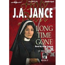 LONG TIME GONE,  by J. A. Jance, (J.P. Beaumont Series, Book 17),  Read by Gene Engene