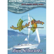 JUST ADD WATER by Jinx Schwartz, (Hetta Coffey Series, Book 1), Read by Beth Richmond