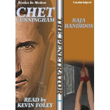 BAJA BANDIDOS, by Chet Cunningham, (The Penetrator Series, Book 7), Read by Kevin Foley