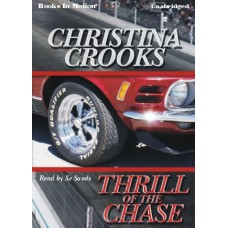 THRILL OF THE CHASE, by Christina Crooks, Read by Xe Sands