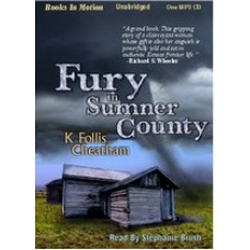 A FURY IN SUMNER COUNTY, by K. Follis Cheatham, Read by Stephanie Brush