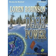 DARK POWER, by Loren Robinson, (Hawk File Series, Book 9), Read by Cameron Beierle