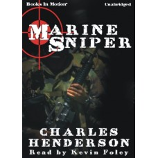 MARINE SNIPER, by Charles Henderson, Read by Kevin Foley