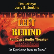 The Complete Left Behind Series (Dramatized in Full Cast) by Tim LaHaye and Jerry B. Jenkins