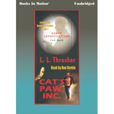 CAT'S PAW, INC., by L.L. Thrasher, (Zack Smith Series, Book 1), Read by Ron Varela