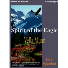 SPIRIT OF THE EAGLE, by Vella Munn, (The Soul Survivors Series, Book 2), Read by Stephanie Brush