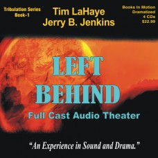 Left Behind (Dramatized in Full Cast) by Tim LaHaye and Jerry B. Jenkins (Left Behind Series, Book 1)