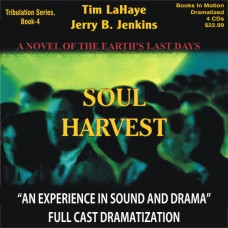 Soul Harvest (Dramatized in Full Cast) by Tim LaHaye and Jerry B. Jenkins (Left Behind Series, Book 4)