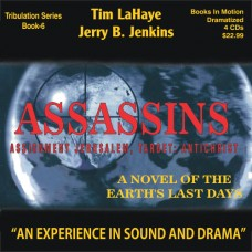 Assassins (Dramatized in Full Cast) by Tim LaHaye and Jerry B. Jenkins (Left Behind Series, Book 6)