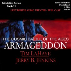 Armageddon (Dramatized in Full Cast) by Tim LaHaye and Jerry B. Jenkins (Left Behind Series, Book 11)