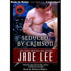 SEDUCED BY CRIMSON, by Jade Lee, (Crimson Series), Read by Rebecca Rogers