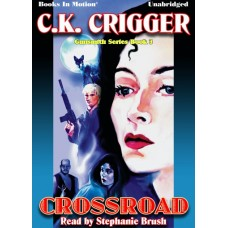 CROSSROAD, by C.K. Crigger, (The Gunsmith Series, Book 3), Read by Stephanie Brush