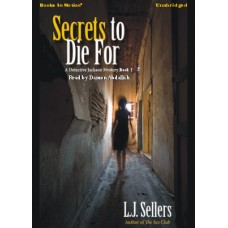 SECRETS TO DIE FOR, by L.J. Sellers, (Wade Jackson Series, Book 2), Read by Damon Abdallah