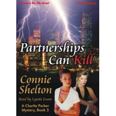 PARTNERSHIPS CAN KILL, by Connie Shelton, (A Charlie Parker Mystery Series, Book 3), Read by Lynda Evans