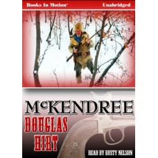 McKENDREE, by Douglas Hirt, Read by Rusty Nelson