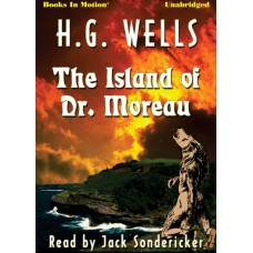 THE ISLAND OF DR. MOREAU, by H.G. Wells, Read by Jack Sondericker
