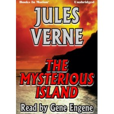 THE MYSTERIOUS ISLAND, by Jules Verne, Read by Gene Engene
