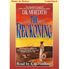 THE RECKONING, by D.R. Meredith (The McDade Family Chronicles, Book 2), Read by Kris Faulkner