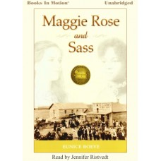 MAGGIE ROSE and SASS, by Eunice Boeve, Read by Jennifer Ristvedt
