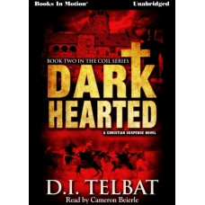 DARK HEARTED, by D.I. Telbat, (COIL Series, Book 2), Read by Cameron Beierle