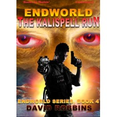 ENDWORLD: THE KALISPELL RUN, by David Robbins (Endworld Series, Book 4), Read by Damon Abdallah