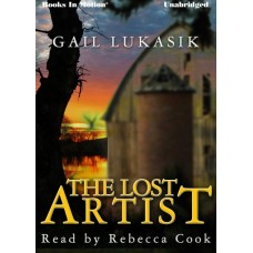 THE LOST ARTIST, by Gail Lukasik, Read by Rebecca Cook