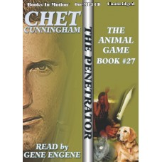 THE ANIMAL GAME by Chet Cunningham (The Penetrator Series, Book 27) Read by Gene Engene