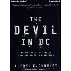 THE DEVIL IN D.C. by Cheryl K. Chumley, Read by Suzanne Chambers
