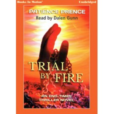 TRIAL BY FIRE by Patience Prence (Omega Series, Book 2), Read by Dalen Gunn