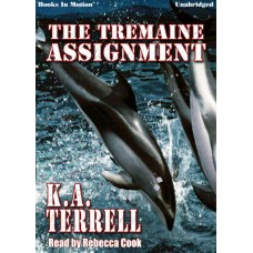 THE TREMAINE ASSIGNMENT by K.A. Terrell, Read by Rebecca Cook