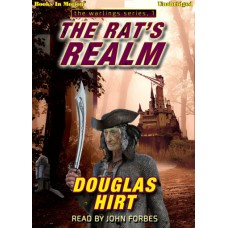 THE RAT'S REALM by Douglas Hirt (Warlings, Book 1), Read by John Forbes