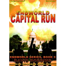 ENDWORLD: CAPITAL RUN, by David Robbins, (Endworld Series, Book 9), Read by Damon Abdallah