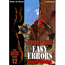 EASY ERRORS by Steven F. Havill (Bill Gastner Series, Book 12) Read by Rusty Nelson