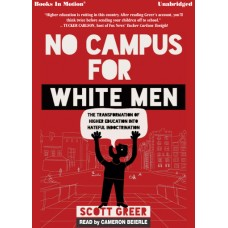 NO CAMPUS FOR WHITE MEN by Scott Greer, Read by Cameron Beierle