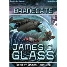 BRANEGATE by James C. Glass, Read by Damon Abdallah