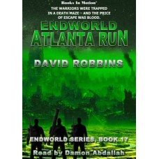 ENDWORLD: ATLANTA RUN, by David Robbins (Endworld Series, Book 17), Read by Damon Abdallah