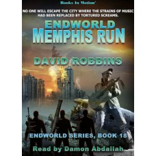 ENDWORLD: MEMPHIS RUN, by David Robbins (Endworld Series, Book 18), Read by Damon Abdallah