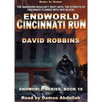 ENDWORLD: CINCINNATI RUN, by David Robbins (Endworld Series, Book 19), Read by Damon Abdallah